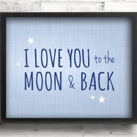 Baby Boy Nursery Decor - I Love You to the Moon & Back Quote - Celestial Stars Blue Nursery Wall Art - Guess How Much I Love You Book