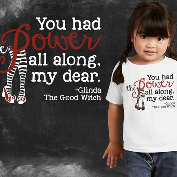 You Had the Power Wizard of Oz Girls Graphic T-shirt