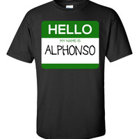 Hello My Name Is ALPHONSO v1-Unisex Tshirt