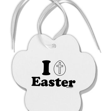 I Egg Cross Easter Design Paw Print Shaped Ornament by TooLoud