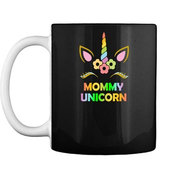 Mommy Unicorn Shirt Cool Mom Mothers Day Gift for Mother Tee Mug