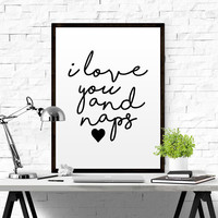 """Bedroom Decor """"All i need is love and naps"""" funny printable poster PDFlove printable sign print wall decor  Quote For Bedroom Bed Lovers Art"""