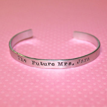 Engagement Gift - The future Mrs...Custom Hand Stamped Aluminum Cuff Bracelet by Korena Loves
