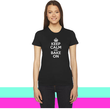 Keep Calm and Bake On (2) women T-shirt