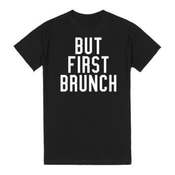 But First Brunch T-Shirt (Dark)