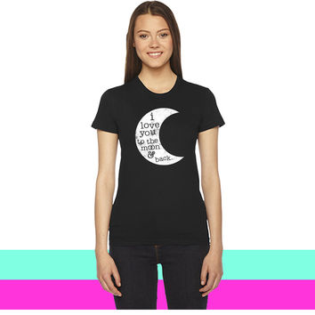 I Love You To The Moon And Back (Tank) women T-shirt