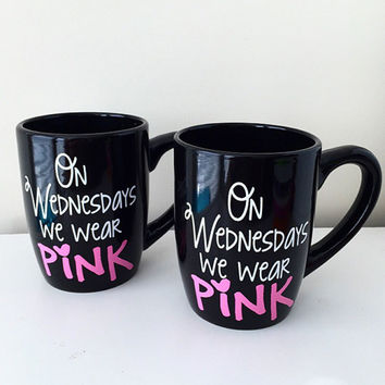 On Wednesdays We Wear Pink Mug, mean girls inspired, pink mug