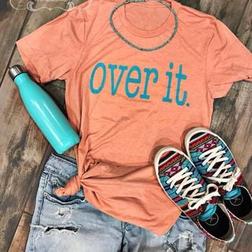 Over It Graphic Tee (S-2XL)