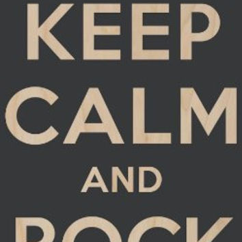 'Keep Calm and Rock On' w/ Electric Shock Warning Sign - Plywood Wood Print Poster Wall Art