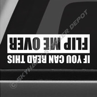 If You Can Read This Flip Me Over Funny Bumper Sticker Vinyl Decal Car Truck Decal Off Road Sticker 4x4 Turbo Diesel Fits Jeep Dodge