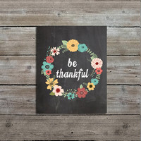 Be Thankful Chalkboard Art Print
