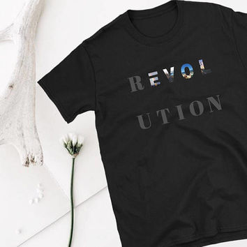 Revolution Graphic Tees For Teens/ Streetstyle Fashion For Teens/ Hipster T Shirts/ Text T Shirt Design/Tumblr Tops/ Unisex Graphic Shirts