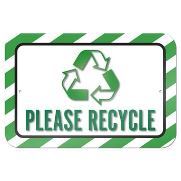 "Please Recycle 9"" x 6"" Metal Sign"