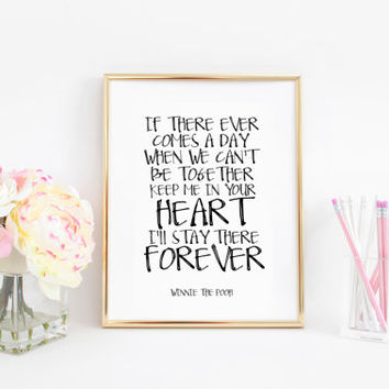 Winnie the Pooh Art Printable Quote Love Sign Girlfriend Gift Women Gift Gifts For Friends Best Friend Nursery wall Art Nursery Decor