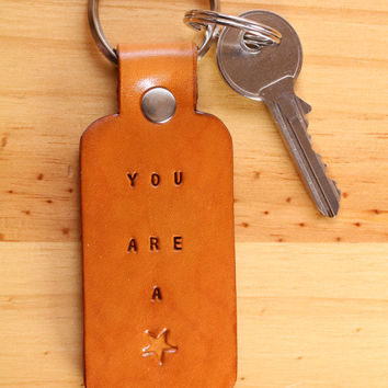 You Are A Star Key Chain, Leather Keyring, You Are A Star Key Fob, Leather Keychain, You Are A Star Keyring, Leather Key Fob, Unique Gift