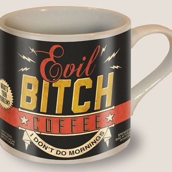 Evil Bitch Mug - The Afternoon