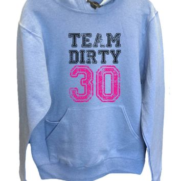 UNISEX HOODIE - Team Dirty 30 - FUNNY MENS AND WOMENS HOODED SWEATSHIRTS - 2153