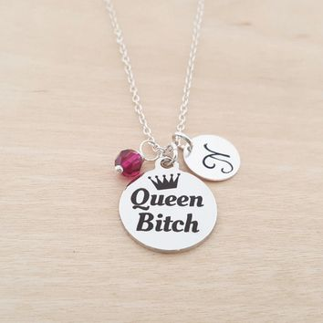 Queen Bitch Charm - Swarovski Birthstone - Personalized - Sterling Silver Necklace - Gift for Her - Funny Gift - Best Friend Gift