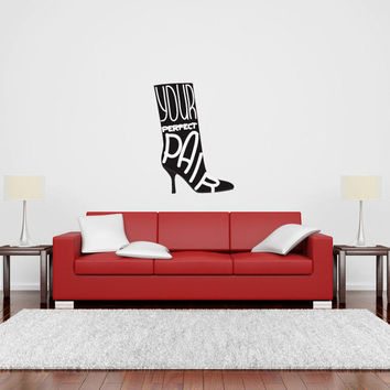 Perfect Pair High Heeled Boot Vinyl Wall Words Decal Sticker Graphic