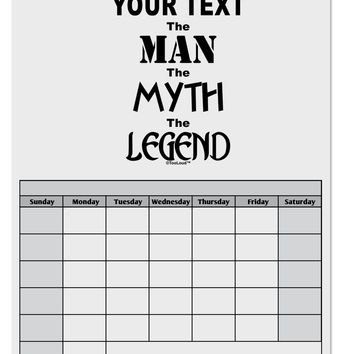 Personalized The Man The Myth The Legend Blank Calendar Dry Erase Board by TooLoud
