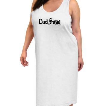 Dad Swag Text Adult Tank Top Dress Night Shirt by TooLoud