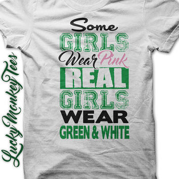 Softball Some Girls Wear Pink Real Girls Wear Green and White  T-Shirt Tee.