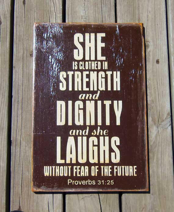Dignity Wall: Typography Wood Sign -Proverbs 31:25 She From 13pumpkins