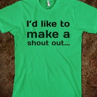 I'd like to make a shout out... SHOUT OUT!! - 1Designs