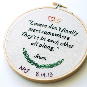 "Hand Embroidered Love Poem by Rumi. Personalized Anniversary Gift. Custom Wedding Present. 5"" Wedding Embroidery Hoop. Bride & Groom Gift."