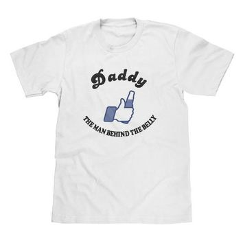 Daddy The Man Behind The Belly White Father's Day Shirt