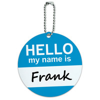 Frank Hello My Name Is Round ID Card Luggage Tag