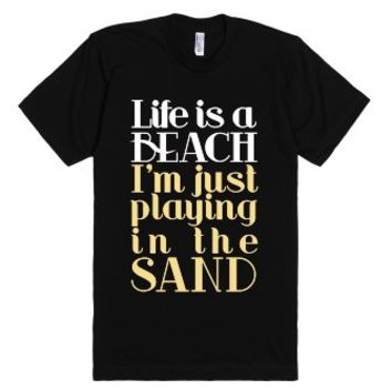 Life is a Beach-Unisex Black T-Shirt