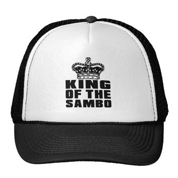 KING OF THE SAMBO TRUCKER HAT