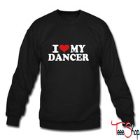 I love my Dancer 5 sweatshirt