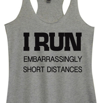 Womens Fashion Triblend Tank Top - I Run Embarrassingly Short Distances - Tri-733