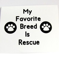 Pet Rescue Vinyl Decal -Car Decal - Vinyl Sticker - Decals - Mug Decal - Tumbler Decal - Home & Auto
