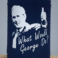 What would George Do? Koozie
