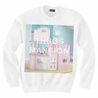 Thug's Mansion Sweatshirt