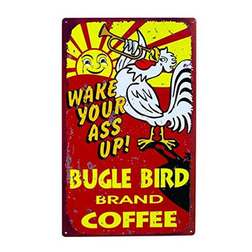 Wake Your Ass Up! Bugle Bird Brand Coffee Large Vintage Tin Sign - 16-in