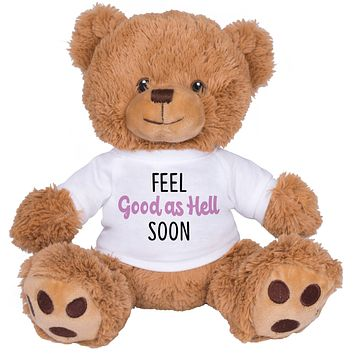 Feel Good As Hell Soon Brown Bear
