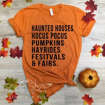 Haunted Houses Shirt, Halloween Shirt, Pumpkins Shirt, Fall Shirt for Women, Fairs & Festivals, Hocus Pocus Tee, Salem Tee, State Fair Tee