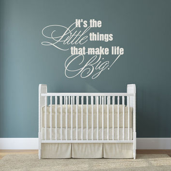 Nursery Wall Decal, It's the little things, Nursery Wall Saying, Nursery Quote, Baby Nursery Decal, Bedroom Baby Decal