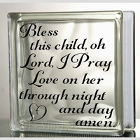 Bless This child Oh Lord Glass Block Decal Tile Mirrors DIY Decal for Glass Blocks Bless this child oh Lord