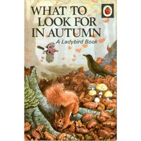 What to Look For in Autumn - A Ladybird Book | Oxfam GB | Shop