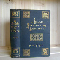 Antique Book Child's History of Ireland Joyce 1909 Beautiful Green Binding