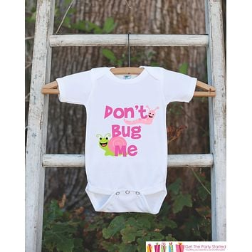 Funny Baby Boy Outfit - Novelty Baby Shower Gift - Humerous Don't Bug Me Baby Onepiece - Pink and Green Bugs Bodysuit - Funny Kids Shirt