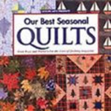 Our Best Seasonal Quilting Patterns Book Fons & Porters