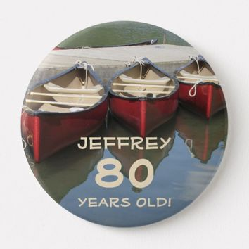 80 Years Old, Three Red Canoes Button Pin