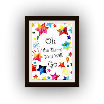 Oh The Places You Will Go, travel Quotes, Printable Wall Art, watercolor painting, Picture print, girl room poster, decal, adventure decals