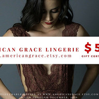 50 Dollar Gift Card, 50 Dollar Gift Certificate, American Grace Lingerie Gift Certificate, Women's Gifts, Luxury Gifts, Handmade Gifts